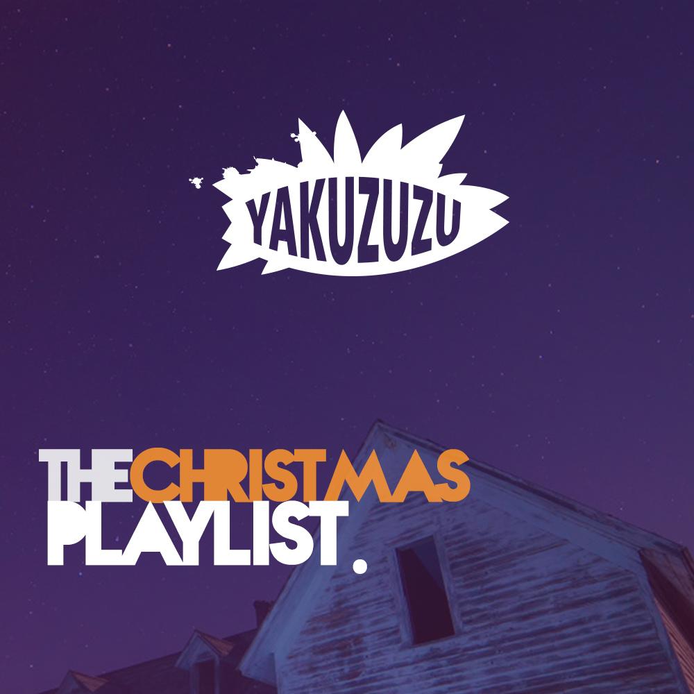 Yakuzuzu Christmas Playlist