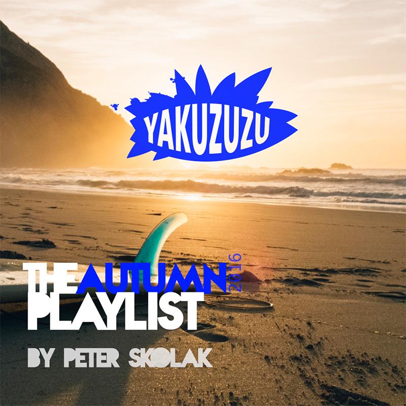 Yakuzuzu Autumn Playlist 2016